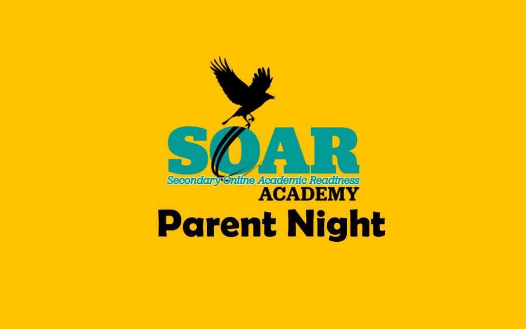 SOAR Academy Parent Night